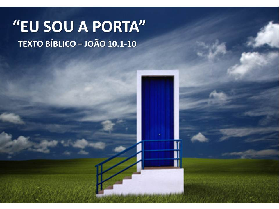 Igreja presbiteriana independente de rondon polis mt for Jesus a porta