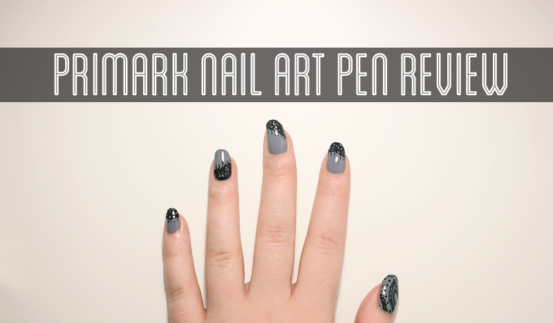 Primark Nail Art Pen Reviewfirst Impressions Flails And Nails