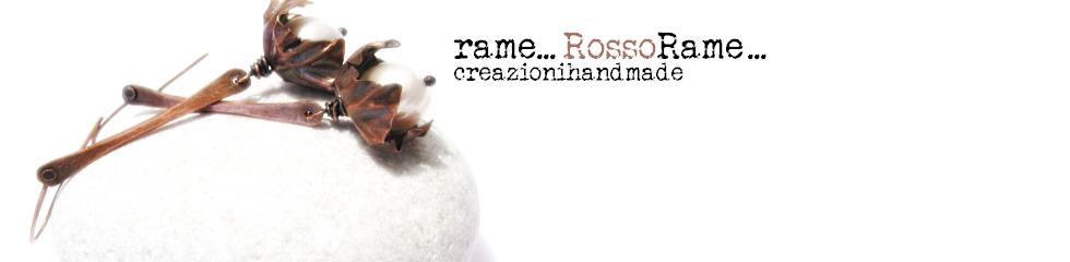 rame...RossoRame...creazioni handmade