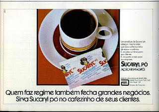 propaganda adoçante Sucaryl - 1978.  os anos 70; propaganda na década de 70; Brazil in the 70s, história anos 70; Oswaldo Hernandez;
