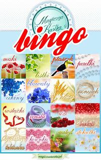 http://www.magicznakartka.blogspot.com/2014/08/kwieciste-bingo-wyzwanie.html