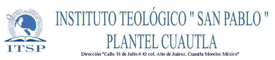 Instituto Teológico San Pablo Plantel Cuautla