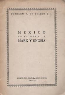 """""""México en la Obra de Marx y Engels"""" - texto de Domingo P. de Toledo - publicado en la revista """"El Trimestre Económico"""" en 1939  Mexico-en-las-obras-de-marx-y-engels-domingo-p-de-toledo_MLA-F-3280784418_102012"""