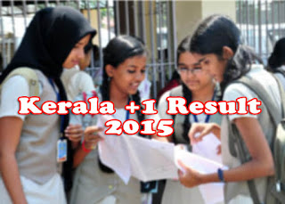 Kerala Plus 1 Result 2015