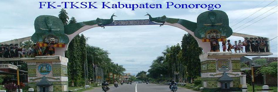 FK-TKSK Kab. Ponorogo