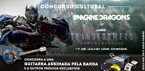 "Concurso Cultural ""Imagine Dragons e Transformers"""