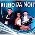BRILHO DA NOITE AO VIVO EM CAMPO DO BRITO-SE 10-03-2013