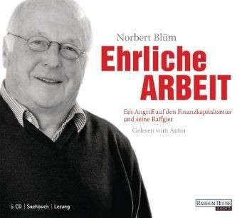Aus der Bücherei habe ich auch ein richtig tolles Hörbuch von <b>Norbert Blum</b> <b>...</b> - ehrlich-arbeit