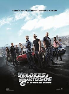 Pôster nacional e crítica de VELOZES & FURIOSOS 6 (Fast & Furious 6)