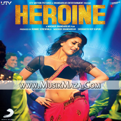 Free Downloadable Music on Heroine  2012    Hindi Mp3 Songs   Free Direct Download