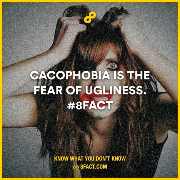 Cacophobia is the fear of ugliness