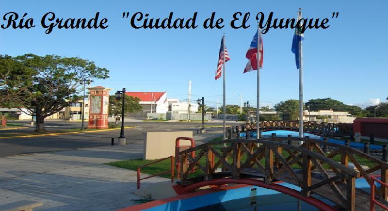 """RIO GRANDE  """"Ciudad de El Yunque"""""""