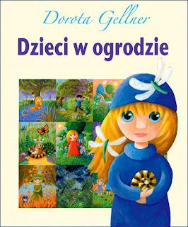 Dorota Gellner. Dzieci w ogrodzie.