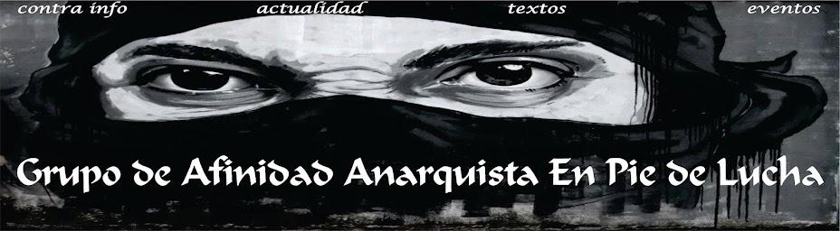 Grupo de Afinidad Anarquista En Pie De Lucha (la ceja).