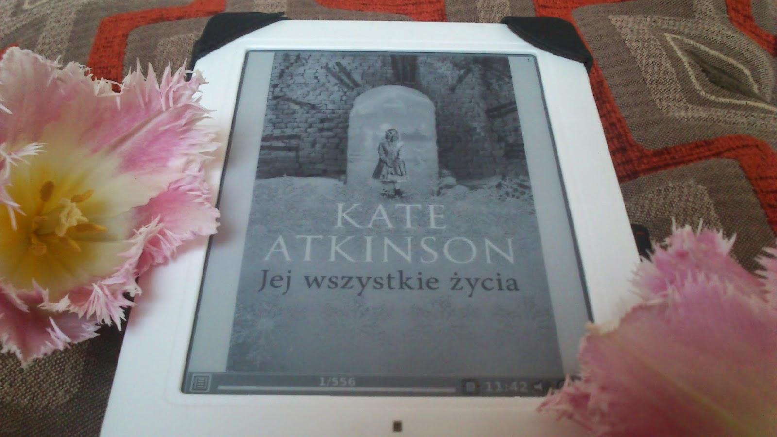 """'Jej wszystkie życia"""" Kate Atkinson"""