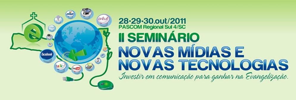 II Seminário Novas Mídias Novas Tecnologias