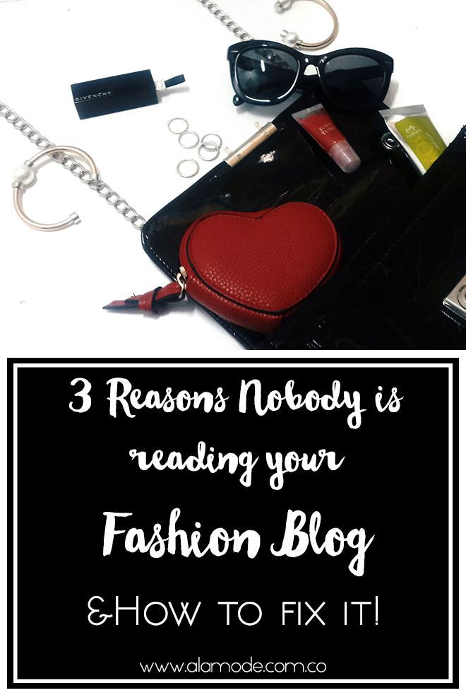 reasons nobody reads your blog, blogging tips, fashionblogger tips, beautyblogger tips, how to get more traffic to you fashionblog