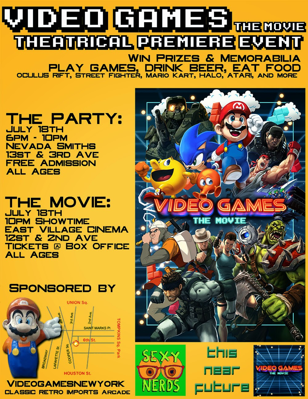 "Sign up for this FREE event happening July 18th, 2014 in New York City. It's a premiere party for the movie ""Video Games the Movie."