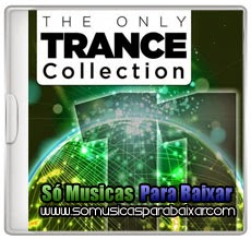 musicas+para+baixar The Only Trance Collection 11