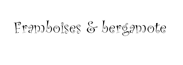 Framboises & bergamote