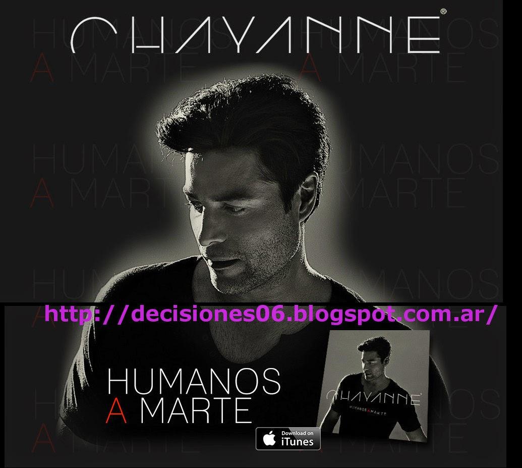 Chayanne HumanosAMarte 2014