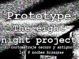 Prototype: The eight night's project