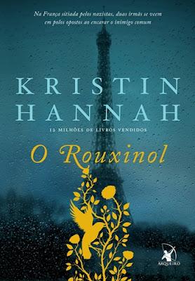 O ROUXINOL (Kristin Hannah)