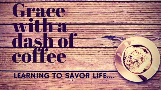 Grace With A Dash Of Coffee