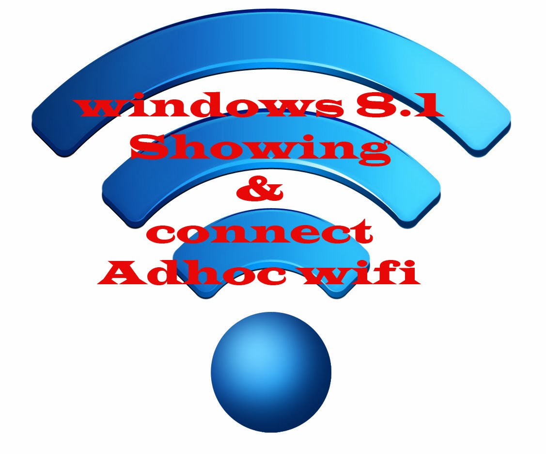 How to Fix Adhoc Windows 8.1 Not Showing