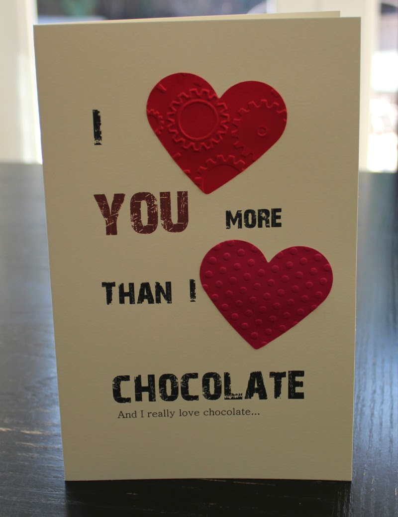 Greeting Card - I {heart} You more than I {heart} Chocolate and I really love chocolate