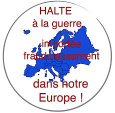 PAS DE GUERRE ENTRE EUROPÉENS ! Kriegstreiber nach Hause zurück !