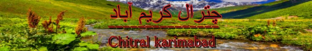 Karim Abad Chitral