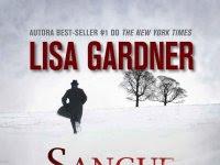 Resenha - Sangue na Neve - Detective D.D. Warren - Livro 5 - Lisa Gardner