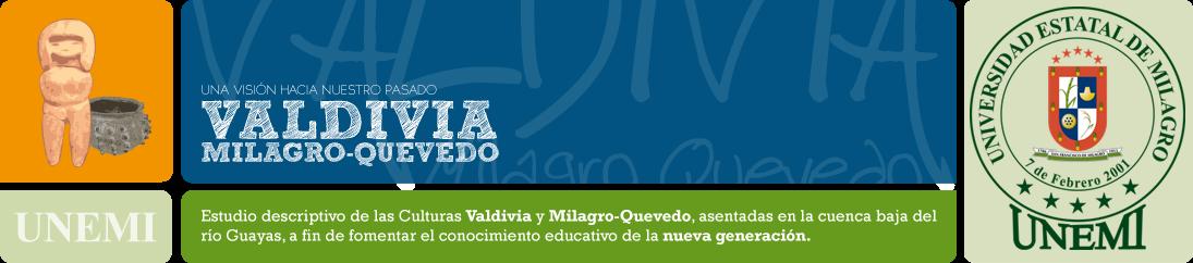 CULTURAS Valdivia Milagro-Quevedo, UNEMI
