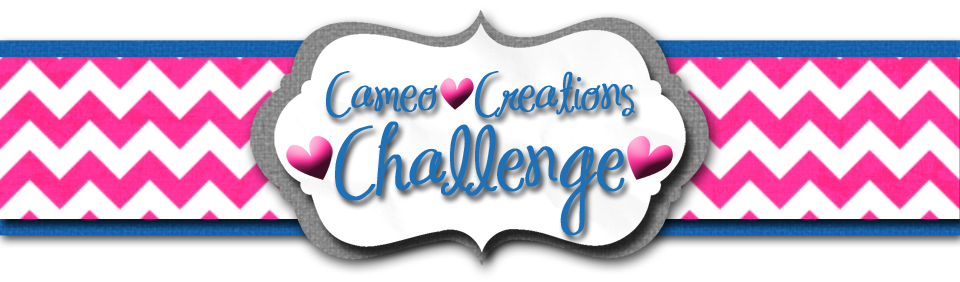 Cameo Creations Challenge