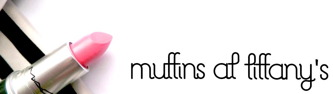 Muffins at Tiffany's