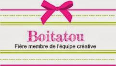 Fière membre de l'équipe créative  Boitatou