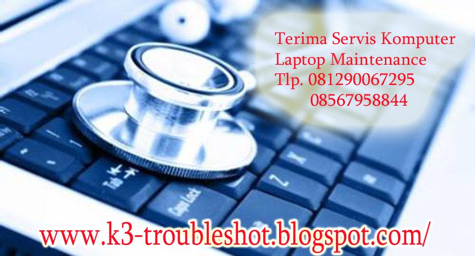 Servis Komputer atau Laptop Area Jakarta, Bekasi dan Sekitarnya