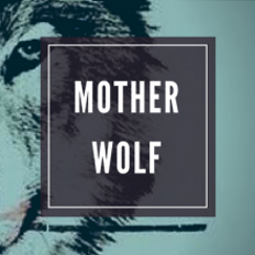Mother Wolf 2017