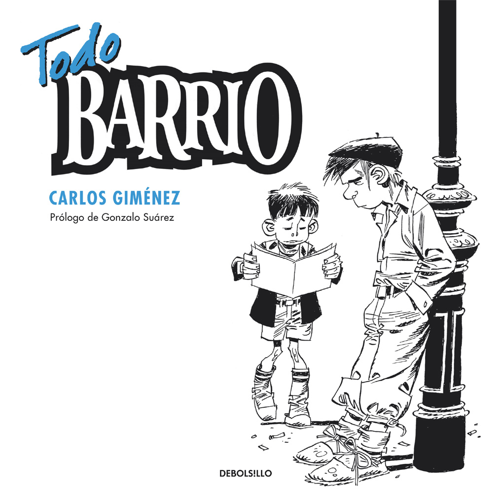 Todo Paracuellos & Todo Barrio- Carlos Gimenez TODO-BARRIO