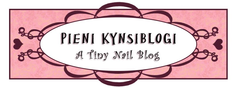 Pieni Kynsiblogi - A Tiny Nail Blog