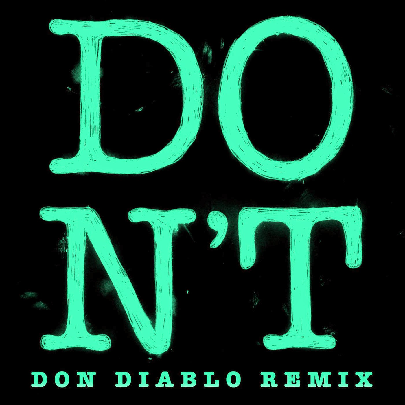 Ed Sheeran - Don't (Don Diablo Remix) - Single Cover