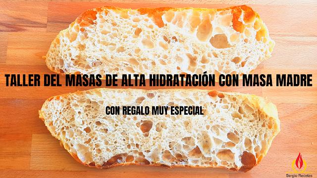 TALLER DE MASAS DE ALTA HIDRATACIÓN CON MASA MADRE