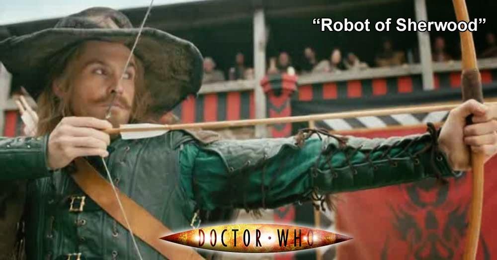 Doctor Who 244: Robot of Sherwood