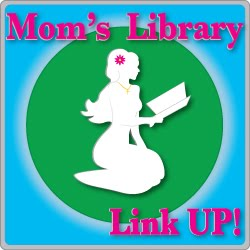 Mom&#39;s Library Link Up