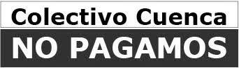 Colectivo No Pagamos de Cuenca