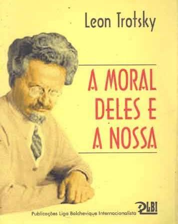 A MORAL DELES E A NOSSA