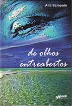 DE OLHOS ENTREABERTOS