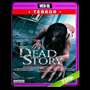 Dead Story (2017) WEB-DL 720p Audio Ingles 2.0 Subtitulada