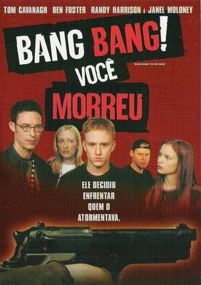 Bang Bang Você Morreu – Legendado (2001)